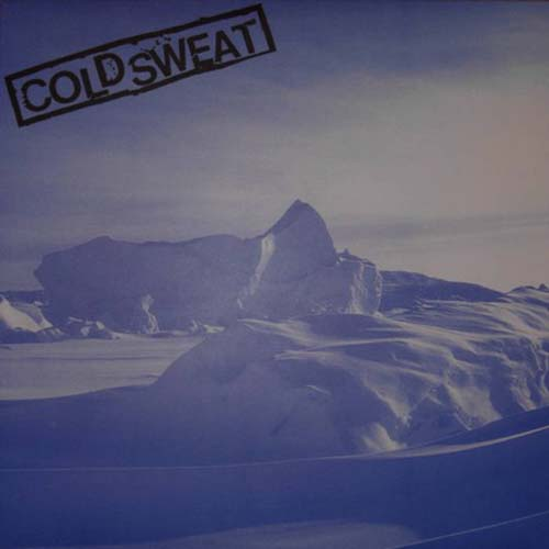 Cold Sweat - Severed Ties