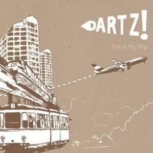 Dartz - This Is My Ship