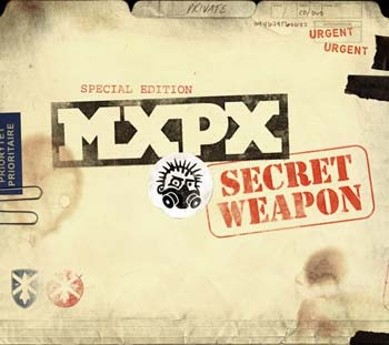 MxPx - Secret Weapon
