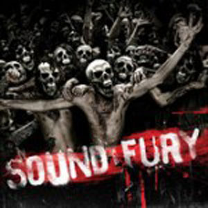 Sound and Fury - Sound and Fury