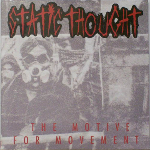 Static Thought - Motive for a Movement
