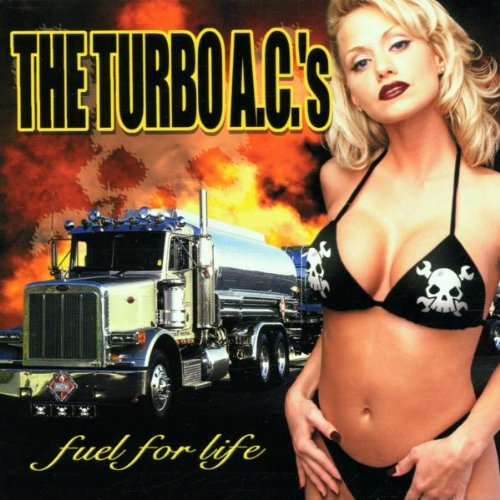 The Turbo ACs - Fuel For Life