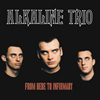 Alkaline Trio - From Here To Infirmary