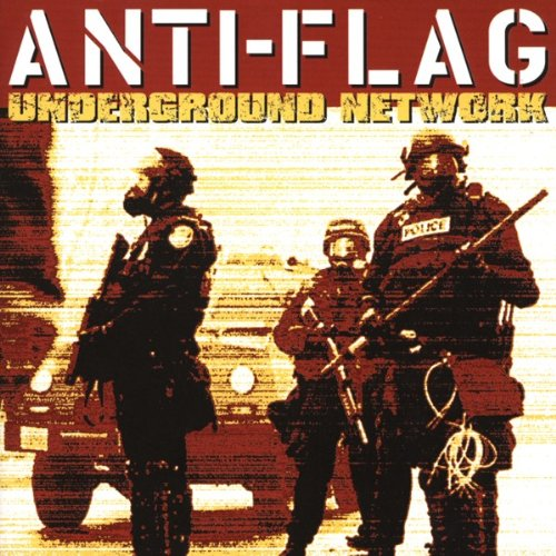 Anti Flag - Underground Network
