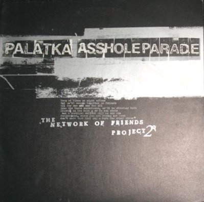 Asshole Parade - The Network Of Friends Project 2
