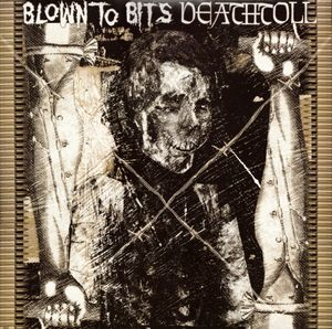 Blown to Bits - Deathtoll