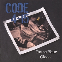 Code 415 - Raise Your Glass