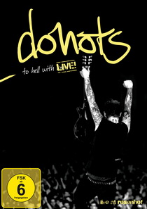 Donots - To Hell With Live DVD
