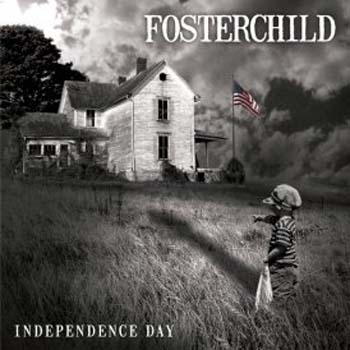Fosterchild - Independence day