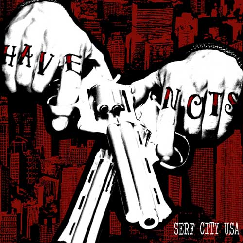 Have Nots - Serf City USA