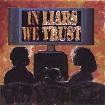 In liars we trust - In liars we trust