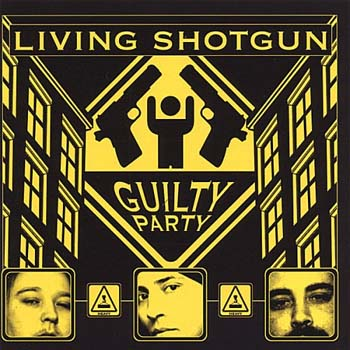 Guilty party - Living Shotgun