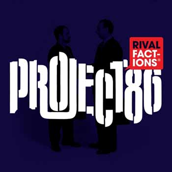 Project 86 - Rival Factions
