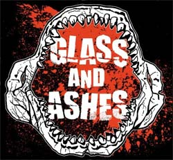 Glass and Ashes