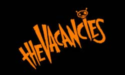 The Vacancies